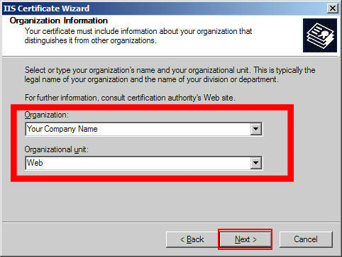 Enter your 'Organization' and 'Organizational Unit' (IT department, etc.) and click 'Next'
